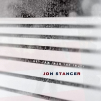 Jon Stancer - Not Far From The Truth - Cover Art
